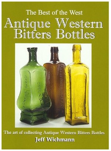 Antique Western Bitters Bottles