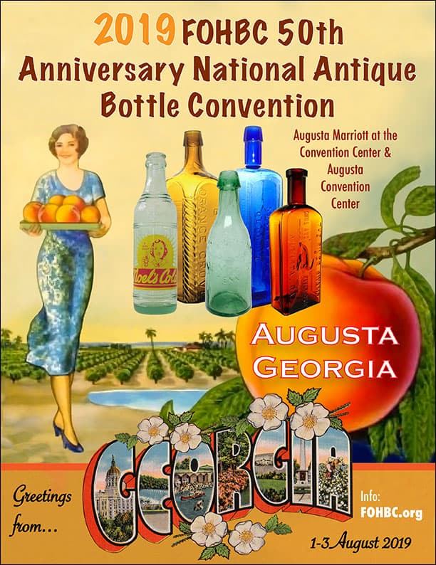 2019 FOHBC 50th Anniversary Augusta National Antique Bottle Convention